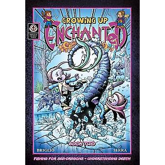 Growing Up Enchanted v2 by Briglio & Jack