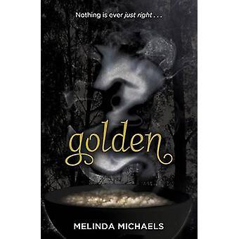 Golden by Michaels & Melinda