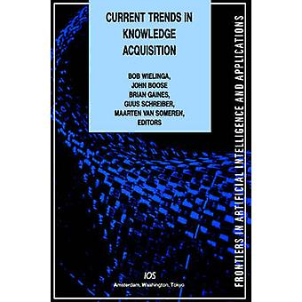 Current Trends in Knowledge Acquisition by Wielinga & B. J.