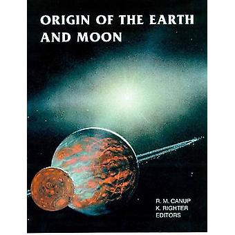 Origin of the Earth and Moon (2nd) by R. M. Canup - Kevin Righter - 9