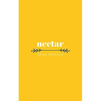 nectar by Upile Chisala - 9781449499570 Book