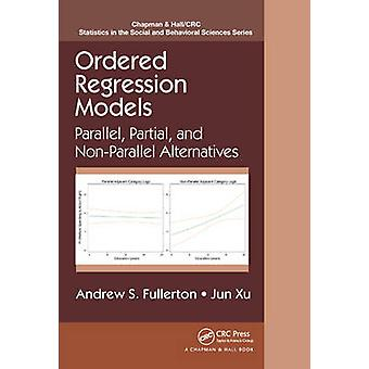 Ordered Regression Models - Parallel - Partial - and Non-Parallel Alte
