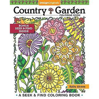 Country Garden Kleurboek - Een seek & amp; Zoek kleurboek van Kath