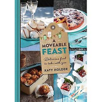 A Moveable Feast by Katy Holder - 9781741174618 Book