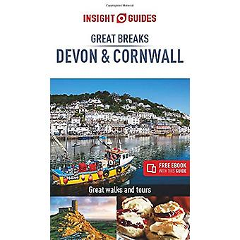 Insight Guides Great Breaks Devon & Cornwall (Travel Guide with F
