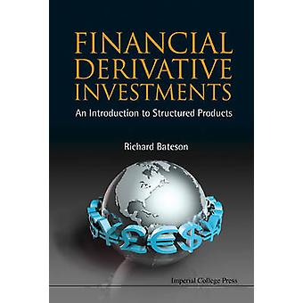 Financial Derivative Investments - An Introduction to Structured Produ