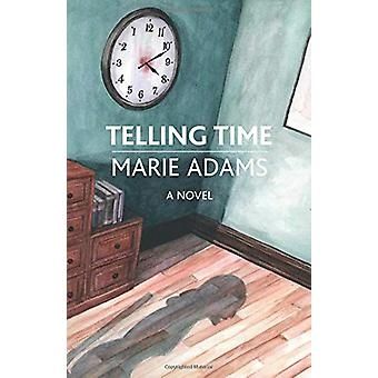 Telling Time by Marie Adams - 9781912573288 Book