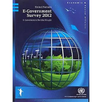 United Nations E-Government Survey - E-Government for the People - 2012