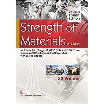Strength of Materials in SI Units by S.S. Pathak - 9789386217721 Book
