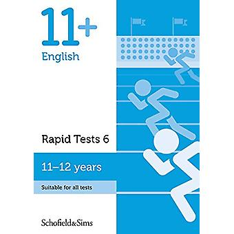 11+ English Rapid Tests Book 6 - Year 6-7 - Ages 11-12 by Schofield &a