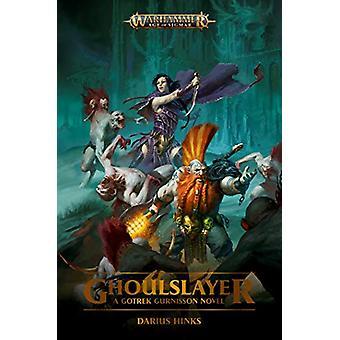 Ghoulslayer by Darius Hinks - 9781789990553 Book