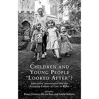 Enfants et jeunes 'apos;Looked After'apos;? - Éducation - Intervention a
