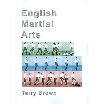 English Martial Arts (3rd Revised edition) by Terry Brown - 978189828