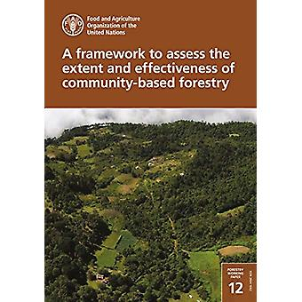 A framework to assess the extent and effectiveness of community-based