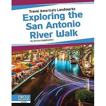 Travel America's Sehenswürdigkeiten - Erkunden Sie den San Antonio River Walk by