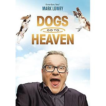 Mark Lowry - Dogs Go to Heaven(Gm [DVD] USA import