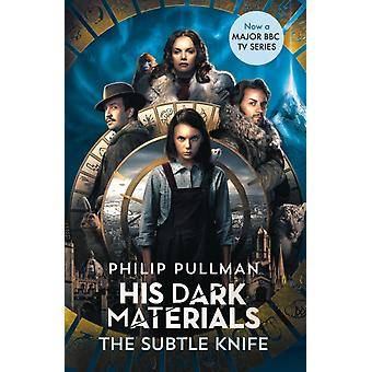 His Dark Materials The Subtle Knife TV tiein edition by Philip Pullman