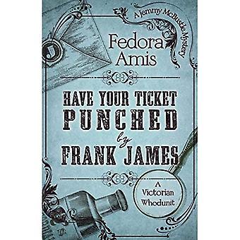 Frank James on lyönyt lippusi