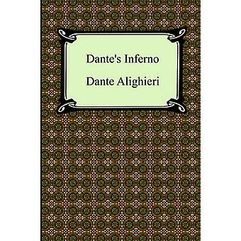 Dante's Inferno (the Divine Comedy - Volume 1 - Hell) by Dante Alighi
