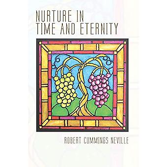 Nurture in Time and Eternity by Robert Cummings Neville - 97814982862