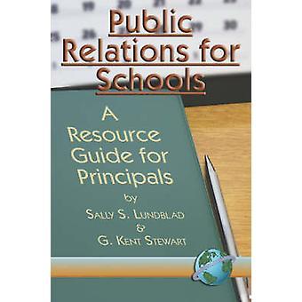 العلاقات العامة للمدارس - دليل الموارد لمديري المدارس من قبل سال
