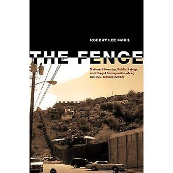 The Fence by Robert Lee Maril