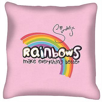 Sindy Rainbows Make Everything Better Cushion
