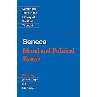 Seneca Moral and Political Essays by Seneca