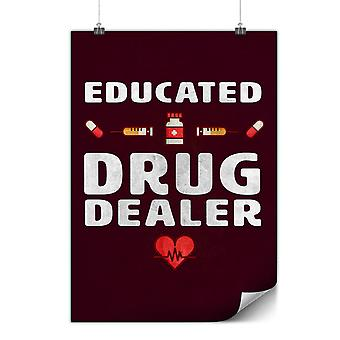Matte or Glossy Poster with Drug Dealer | Wellcoda | *y3591