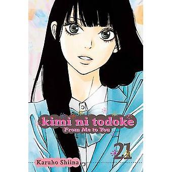 Kimi ni Todoke - fra mig til dig af Karuho Shiina - 9781421578705 bog