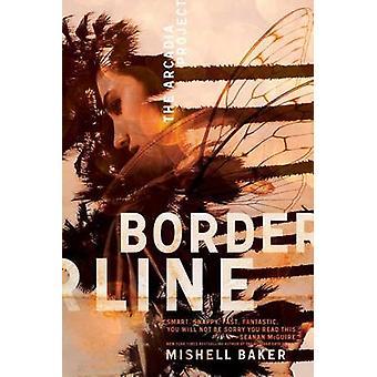 Borderline av Mishell Baker - 9781481429788 bok