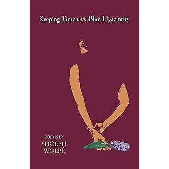 Att hålla tiden med blå hyacinter - dikter av Frederic Raphael - Malin