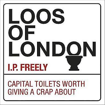Loos London - kapital toaletter värt att ge ett skit om av TBC Auth