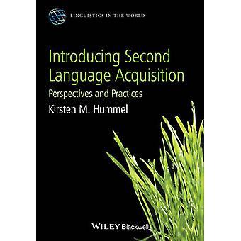 Представляем приобретение второго языка - Перспективы и практики b