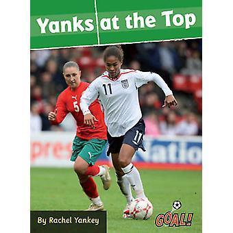 Yanks på toppen af Rachel Yankey - 9781841678511 bog