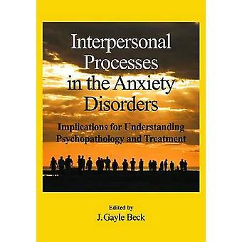 Mellanmänskliga processer i ångeststörningarna - konsekvenser för FN