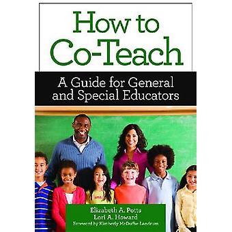 Hoe te samen leren-een gids voor algemene en speciale opvoeders door Elizabe