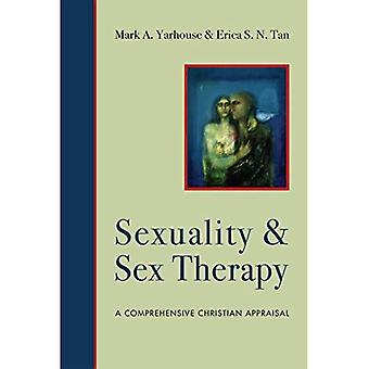 Sexuality and Sex Therapy: A Comprehensive Christian Appraisal