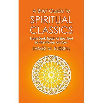 Eine kurze Anleitung zur spirituellen Klassiker: aus der dunklen Nacht der Seele, The Power of Now (kurze Geschichten)