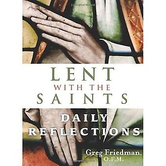 Lent with the Saints: Daily Reflections