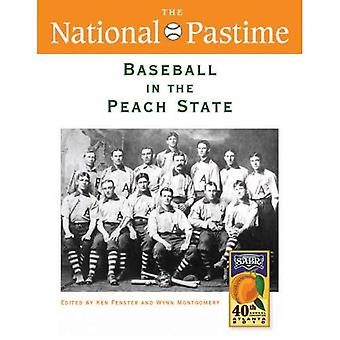 The National Pastime, Baseball in the Peach State, 2010 (National Pastime : a Review of Baseball History)