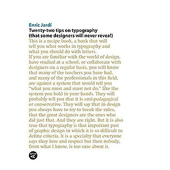 Twenty-two Tips on Typography