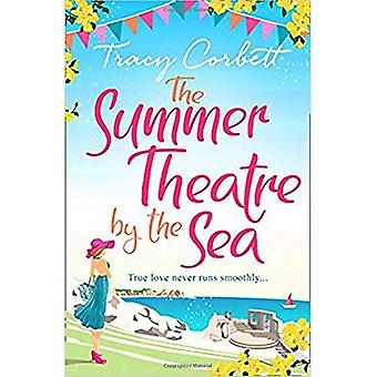 The Summer Theatre by the Sea: The feel-good holiday romance you need to read this year