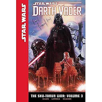 Star Wars Darth Vader 3: De Shu-Torun oorlog (Star Wars: Darth Vader)