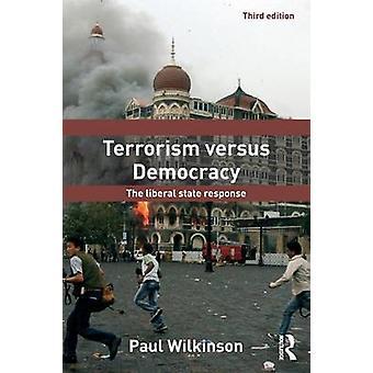 Terrorisme versus demokrati af Paul Wilkinson