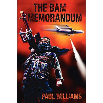Het Bam-Memorandum door Williams & Paul