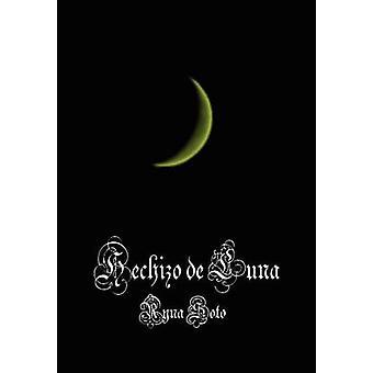 Hechizo de Luna von Soto & Ryna