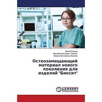Osteozameshchayushchiy material novogo pokoleniya dlya izdeliy Biosit by Elagina Irina