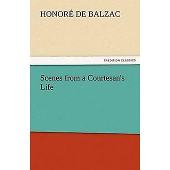 مشاهد من حياة فضائلهن قبل دي بلزاك & أونوريه