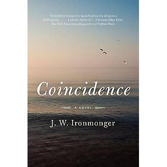 Coincidence by J W Ironmonger - 9780062309891 Book